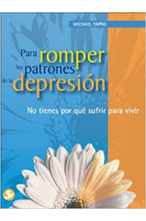 image of the book cover Para romper los patrones de la depresion